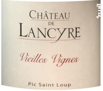 Vieilles Vignes - CHÂTEAU DE LANCYRE - 2017 - Rouge