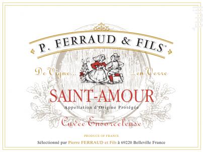 Saint Amour - Cuvée Ensorceleuse - P. Ferraud & Fils - 2017 - Rouge
