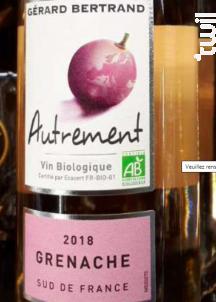 Autrement Grenache - Maison Gérard Bertrand - 2018 - Rosé