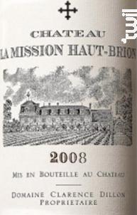 Château La Mission Haut Brion - Château La Mission Haut Brion - Domaine Clarence Dillon - 2008 - Rouge