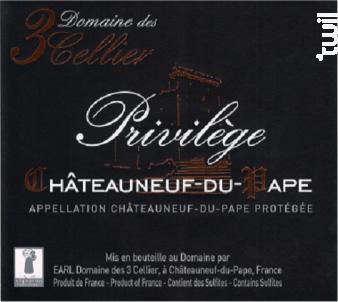 Privilège - Domaine des 3 Cellier - 2015 - Rouge