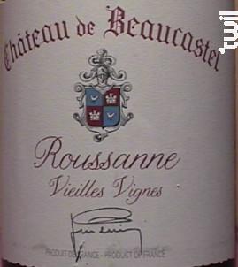 Roussanne Vieilles Vignes - Famille Perrin - Château de Beaucastel - 2015 - Blanc