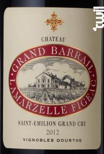 Château Grand Barrail Lamarzelle Figeac - Vignobles Dourthe - Château Grand Barrail Lamarzelle Figeac - 2013 - Rouge