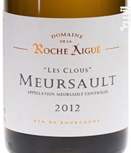 Meursault Les Clous - Domaine de La Roche Aigüe - 2016 - Blanc
