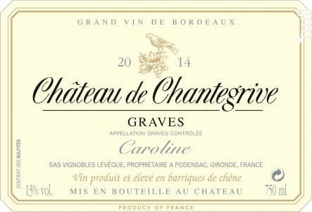 Cuvée Caroline - Château de Chantegrive - 2015 - Blanc