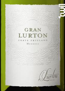 Gran Lurton Friulano - François Lurton - Bodega Piedra Negra - 2015 - Blanc