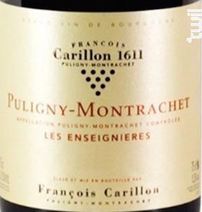 Puligny-Montrachet Premier Cru Les Enseignières - Domaine François Carillon - 2016 - Blanc