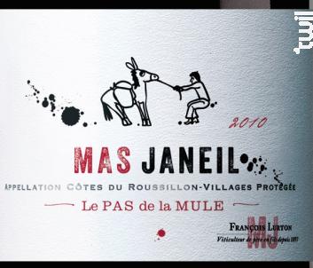 Mas Janeil Pas de la Mule - François Lurton - Mas Janeil - 2010 - Rouge