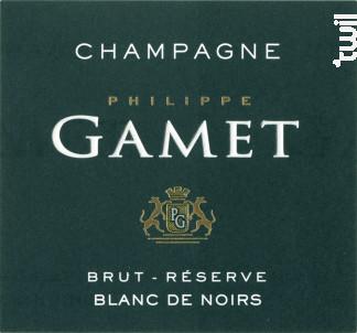 Brut Réserve Blanc de Noirs - Champagne Gamet - Non millésimé - Effervescent