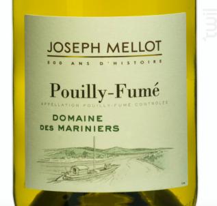 Pouilly Fumé Domaine des Mariniers - Vignobles Joseph Mellot - 2018 - Blanc