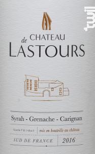 Château de Lastours - Château de Lastours - 2016 - Rouge