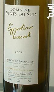 Emotion Muscat - Domaine Vents du Sud - 2006 - Blanc
