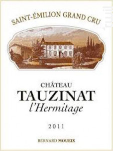Château Tauzinat L'Hermitage - Antoine Moueix - 2016 - Rouge
