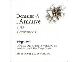 Domaine de l'Amauve, cuvée Laurances. - Domaine de l'Amauve - 2018 - Rouge